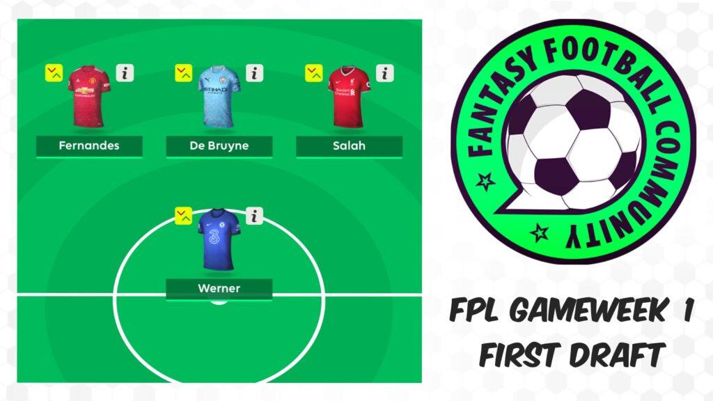 FPL Gameweek 1 First Draft