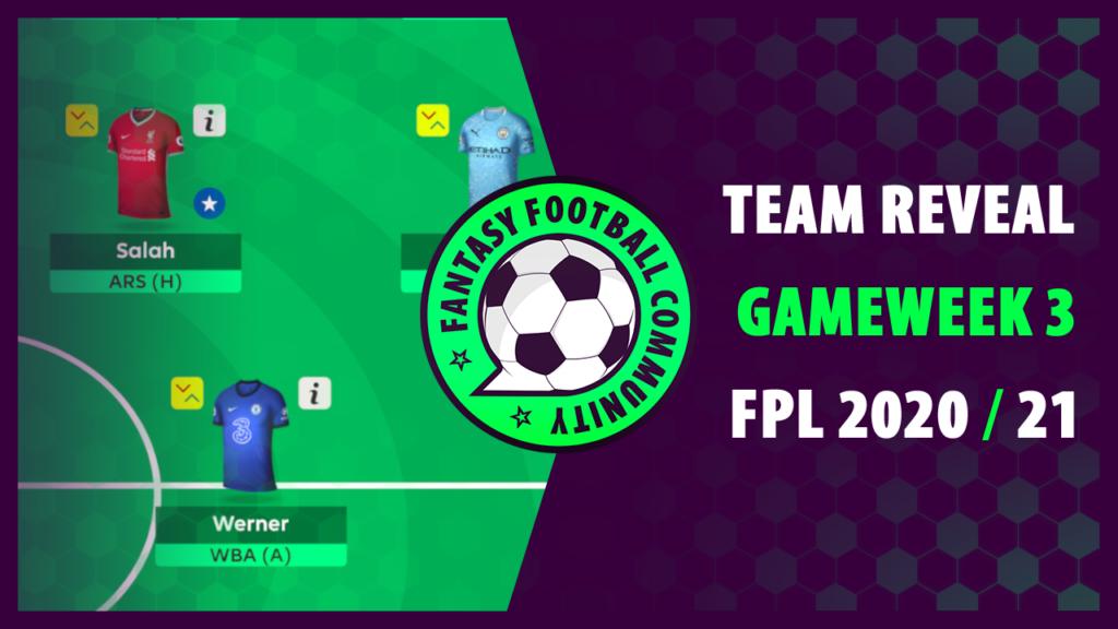 FPL Gameweek 3 Team Reveal