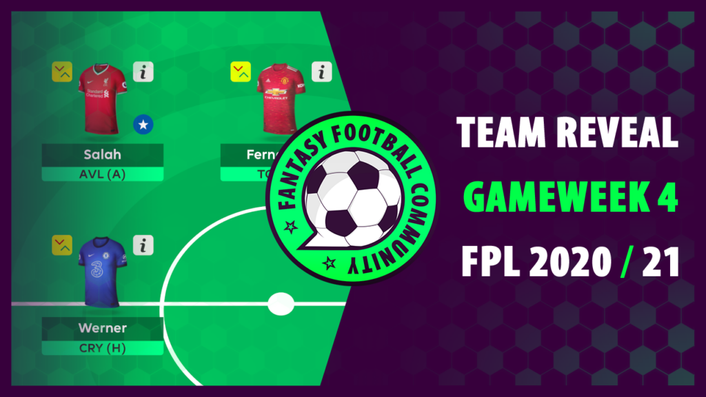 FPL Gameweek 4 Team Reveal