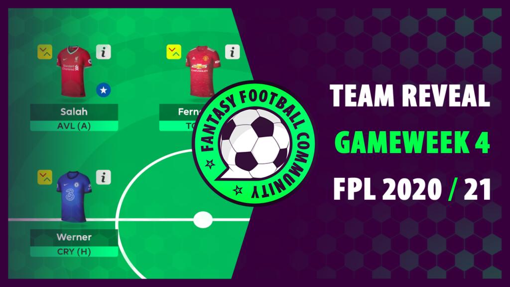 FPL Gameweek 4 Team Reveal