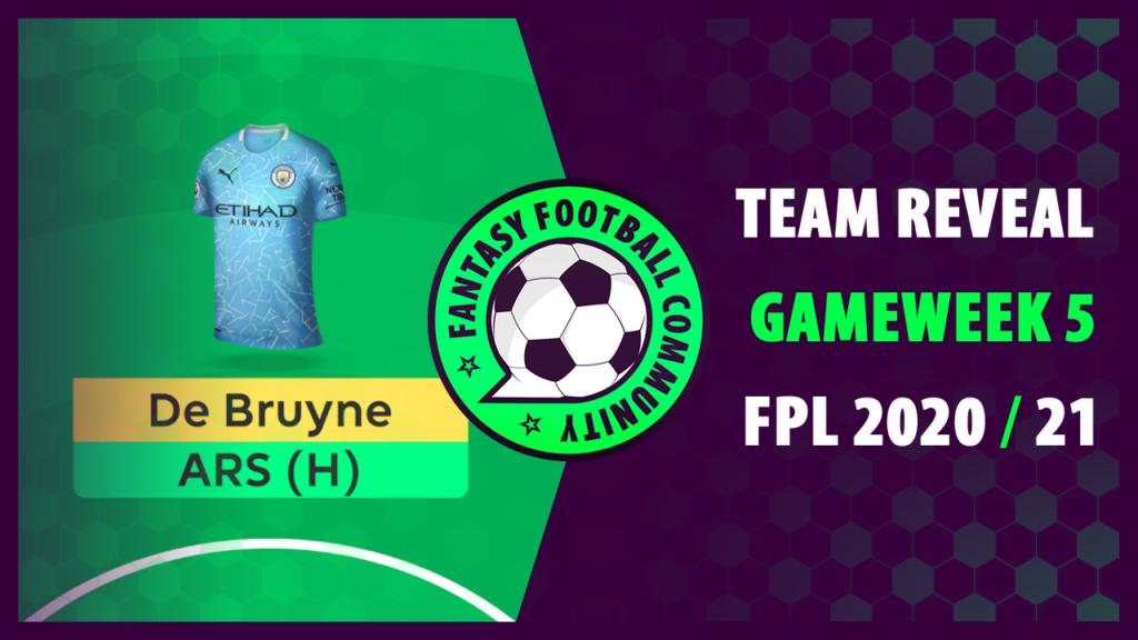 FPL Gameweek 5 Team Reveal