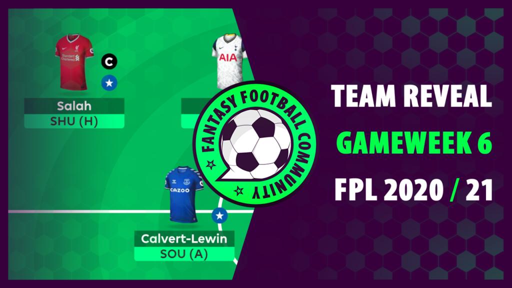 FPL Gameweek 6 Team Reveal