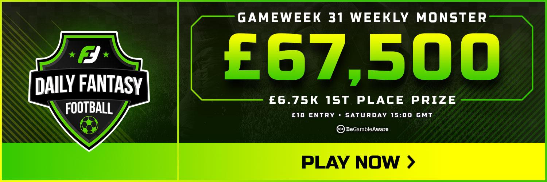 Gameweek 31 FPL
