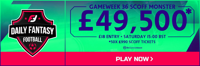 Gameweek 36 FPL